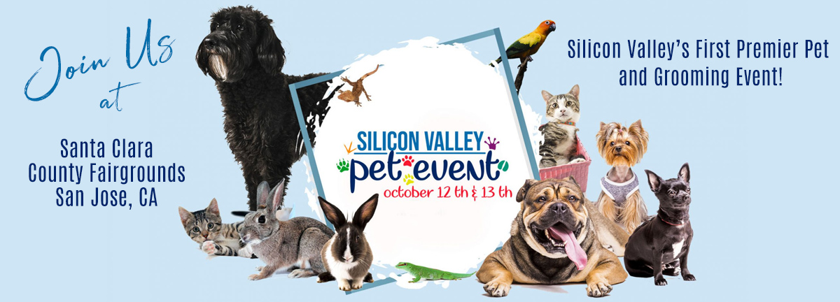 Silicon Valley Premier Pet and Grooming Event!
